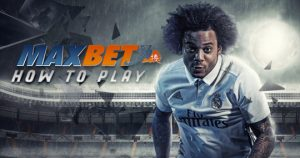 how to play maxbet แทงบอล